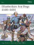Elizabethan Sea Dogs 1560–1605