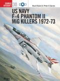 US Navy F-4 Phantom II MiG Killers 1972–73