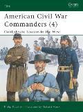American Civil War Commanders (4)