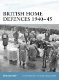 British Home Defences 1940–45