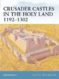 Fortress||||Crusader Castles in the Holy Land 1192–1302||||Crusader Castles in th FOR 032