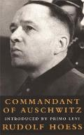 Commandant at Auschwitz The Autobiographys of Rudolf Hoess