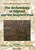 Archaeology of Wigford and the Brayford Pool