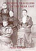 Women Travellers in the Near East