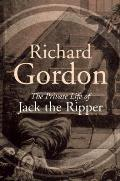 The Private Life of Jack the Ripper