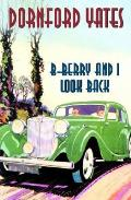 B-Berry and I Look Back