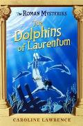 Roman Mysteries 05 Dolphins Of Laurentum