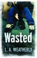 Wasted. Lee Weatherly