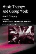 Music Therapy and Group Work: Sound Company