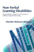 Non-Verbal Learning Disabilities: Characteristics, Diagnosis and Treatment Within an Educational Setting