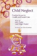 Neglect: Practice Issues for Health and Social Care