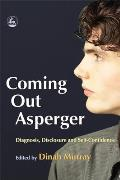 Coming Out Asperger Diagnosis Disclosure & Self Confidence