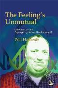 The Feeling's Unmutual: Growing...