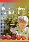 Pre-Schoolers with Autism: An Education and Skills Training Programme for Parents - Manual for Parents