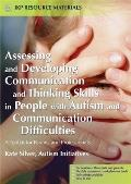 Assessing and Developing Communication and Thinking Skills in People with Autism and Communication Difficulties: A Toolkit for Parents and Professiona