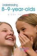 Understanding 8-9-Year-Olds