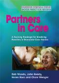 Partners in Care: A Training Package for Involving Families in Dementia Care Homes