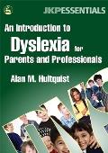 An Introduction to Dyslexia for Parents and Professionals: