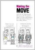 Making the Move: A Guide for Schools and Parents on the Transfer of Pupils with Autism Spectrum Disorders (Asds) from Primary to Second