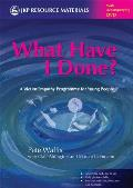 What Have I Done?: A Victim Empathy Programme for Young People [With DVD]
