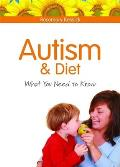 Autism and Diet: What You Need to Know