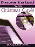 Discover the Lead Christmas Carols: Piano [With CD (Audio)]
