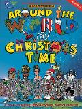 Around the World @ Christmas Time [With 2 CDs and Score]