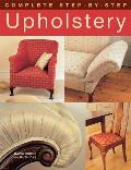 Complete Step by Step Upholstery