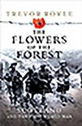 Flowers of the Forest: Scotland and the First World War