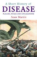A Short History of Disease