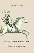 Studies in Medievalism XXIII: Ethics and Medievalism