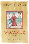 German Romance VI: Wigamur