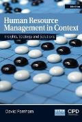 Human Resource Management in Context: Insights, Strategy and Solutions