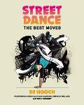 Street Dance The Best Moves