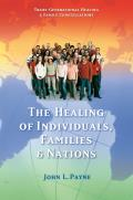 Healing of Individuals Families & Nations