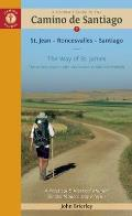 Pilgrims Guide to the Camino de Santiago St Jean Roncesvalles Santiago