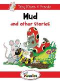 Mud and Other Stories: Jolly Phonics Readers: In Precursive Letters