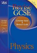 Letts Revise Gcse Complete Study & Revision Guide: Physics: Study Guide