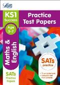 Letts Ks1 Revision Success - New 2014 Curriculum Edition -- Ks1 Maths and English: Practice Test Papers