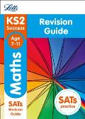 Letts Ks2 Sats Revision Success - New 2014 Curriculum Edition -- Ks2 Maths: Revision Guide