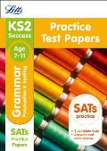 Letts Ks2 Sats Revision Success - New 2014 Curriculum Edition -- Ks2 English Grammar, Punctuation and Spelling: Practice Test Papers