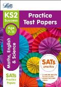 Letts Ks2 Sats Revision Success - New 2014 Curriculum Edition -- Ks2 Maths, English and Science: Practice Test Papers