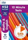 Letts Ks2 Sats Revision Success - New 2014 Curriculum Edition -- Maths and English Age 9-10: 10-Minute Tests