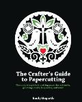 Crafter's Guide To Papercutting