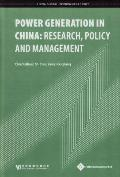 Power Generation in China: Research, Policy and Management
