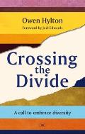 Crossing the Divide: a Call To Embrace Diversity