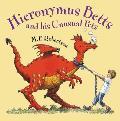 Hieronymus Betts & His Unusual Pets