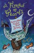 Fistful of Pearls & Other Tales from Iraq