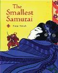 Smallest Samurai