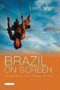 Brazil on Screen: Cinema Novo, New Cinema, Utopia